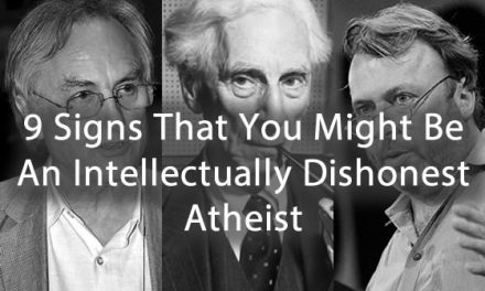 9 Signs That You Might Be An Intellectually Dishonest Atheist