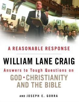 A Reasonable Response: Answers to Tough Questions