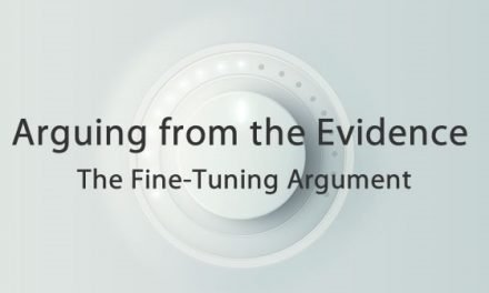 Arguing from the Evidence: The Fine Tuning Argument