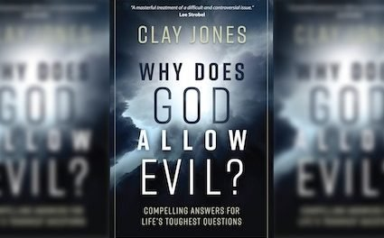 Book Review: Why Does God Allow Evil? by Clay Jones