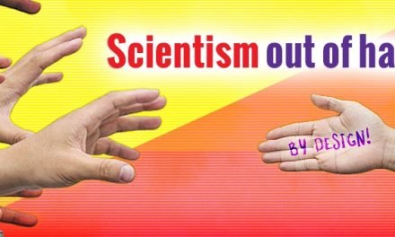 Creatorgate: Scientism Out of Hand