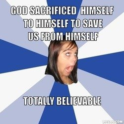 God Sacrificed Himself to Save Us from Himself?
