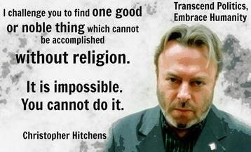 Hitchens' Challenge: Name one moral act that a religious person can do that an atheist cannot