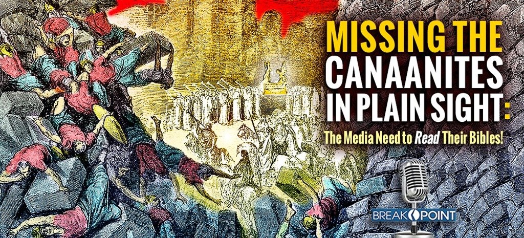 Missing the Canaanites in Plain Sight: The Media Need to Read Their Bibles!