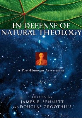 Natural Theology: What It is and Why You Need It