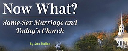 Now What? Same-Sex Marriage and Today's Church