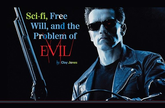 Sci-Fi, Free Will, and the Problem of Evil