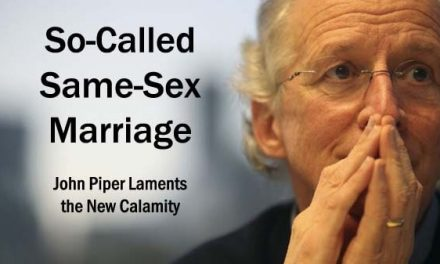 So-Called Same-Sex Marriage: Lamenting the New Calamity