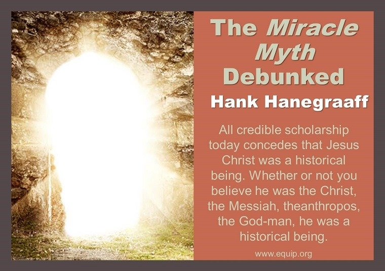 The Miracle Myth Debunked