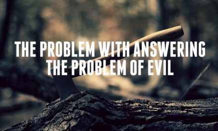 The Problem with Answering the Problem of Evil