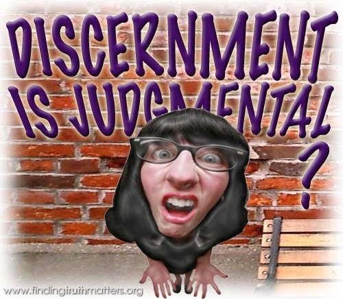 The Urgent Need For Discernment By Christians
