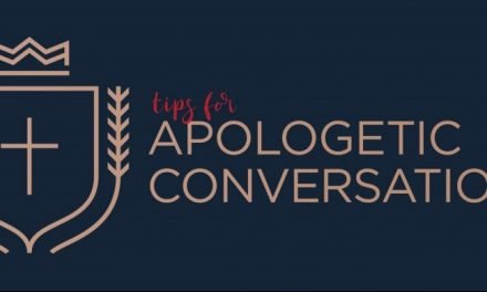 Tips for Apologetic Conversations