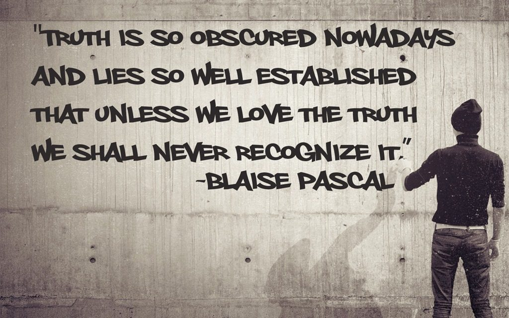 Unless we love the truth…
