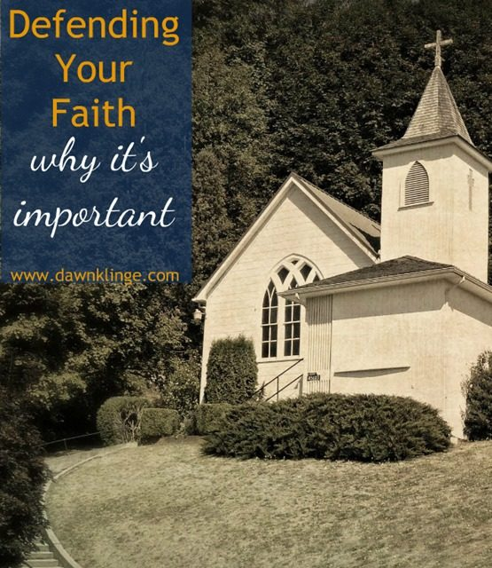 Why it's important to defend your faith
