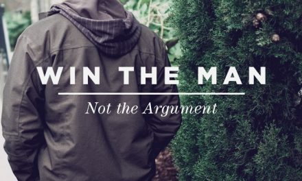 Win the Man, Not the Argument